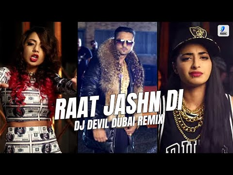 Raat Jashn Di - DJ Devil Dubai Remix