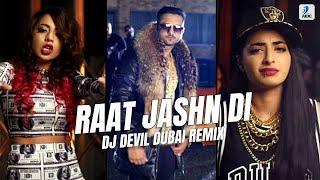 Raat Jashn Di (Remix) | DJ Devil Dubai