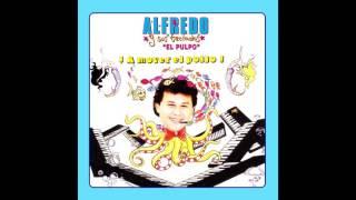 Alfredo El Pulpo Y Sus Teclados - Cucha De La Capirucha