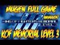 [MUGEN FULL GAME] KOF Memorial Level 3 HSDM Showcase + DOWNLOAD