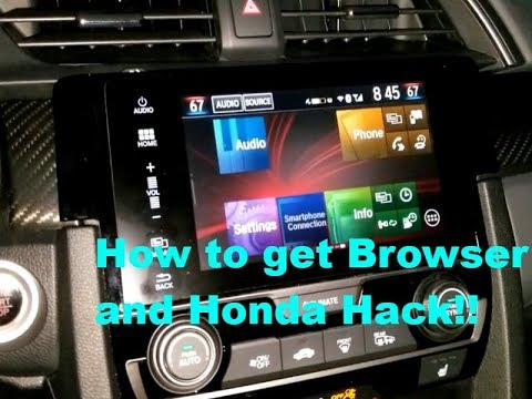 10th gen civic how to get browser and Honda Hack