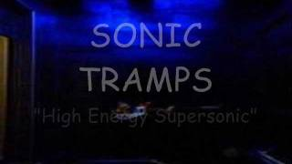 "Sonic Tramps ""High Energy Supersonic"" (Greece)"