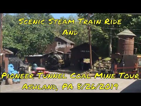 Scenic Steam Train Ride And Pioneer Tunnel Coal Mine Tour! Ashland, PA 8/26/2019