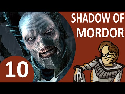 Let's Play Middle-earth: Shadow of Mordor Part 10 - The One Truth, The Fallen