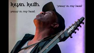 Kevin Keith - Voices In My Head (Audio)