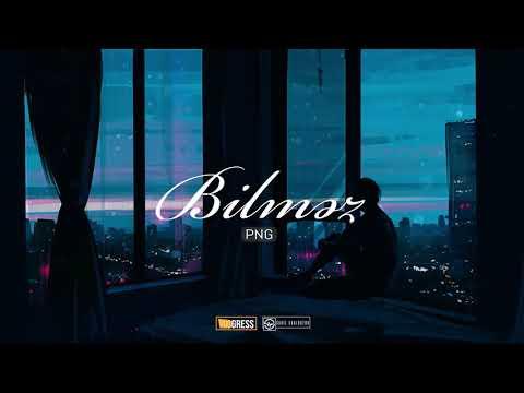 PNG - Bilməz (Audio) Prod. by Hanto