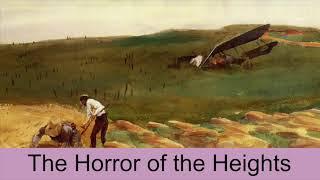 The Horror of the Heights (1913) by Sir Arthur Conan Doyle