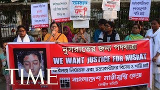 Bangladesh Protesters Demand Justice For Girl Killed After Making Sexual Harassment Charges | TIME