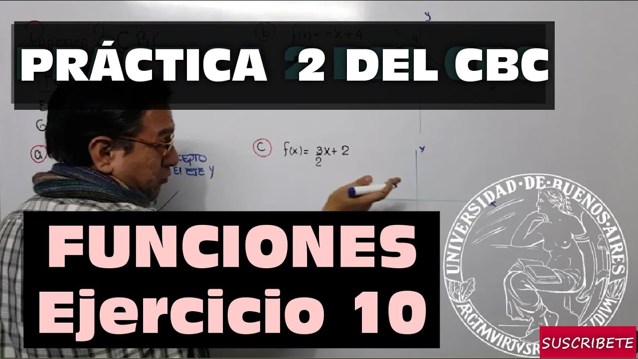 FUNCIONES - PRACTICA 2 DEL CBC - EJERCICIO 10 - YouTube