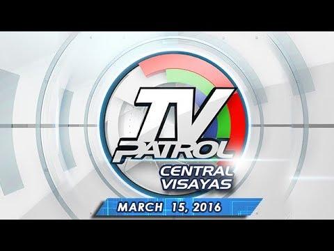 TV Patrol Central Visayas - Mar 15, 2018