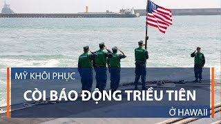 Mỹ khôi phục còi báo động Triều Tiên ở Hawaii   VTC1