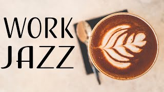 Work & Study Jazz Music - Concentration Instrumental JAZZ for Productive Work and Study