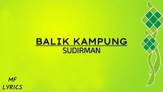 Download lagu Sudirman Balik Kung MP3