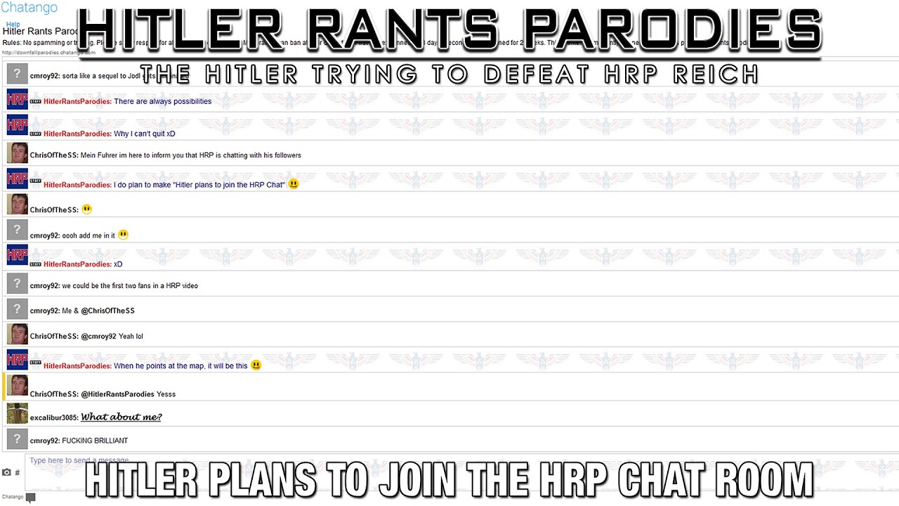 Hitler plans to join the HRP Chat Room