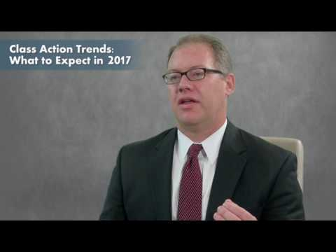 Class Action Trends: What to Expect in 2017
