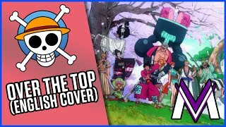 ONE PIECE [OP22] - OVER THE TOP (English Cover) | MasakoX