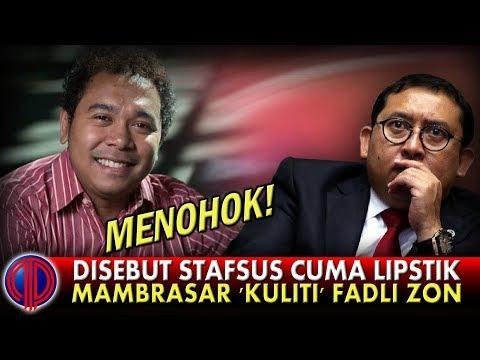 disebut-stafsus-cuma-lipstik,-mambrasar-'kuliti'-habis-fadli-zon