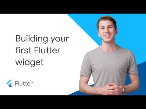 Building your first Flutter Widget
