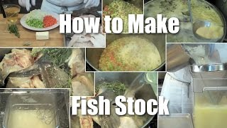 How to Make Fish Stock