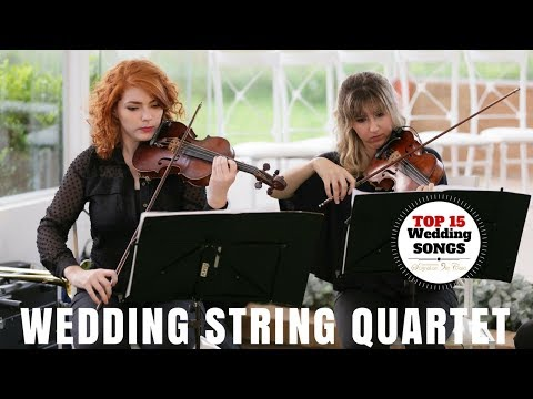 Best Wedding Songs String Quartet | Top 15 Wedding Music