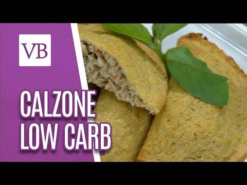 Calzone Low Carb - Você Bonita (10/09/18)