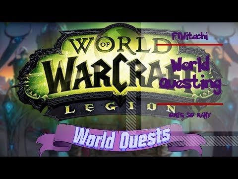 LET'S PLAY WORLD OF WARCRAFT LEGION WQ THE NIGHTHOLD SEEDS OF DESTRUCTION!
