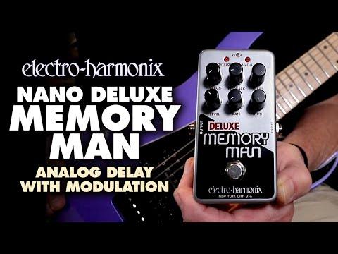 Electro-Harmonix Nano Deluxe Memory Man Analog Delay / Chorus / Vibrato Pedal (Demo by Bill Ruppert)