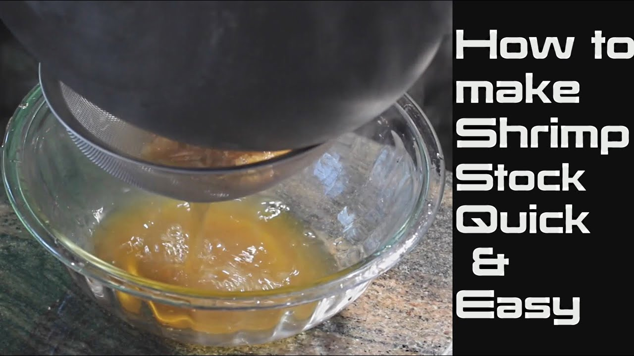 How To Make Shrimp Stock Quick Easy Shrimp Stock Recipe Youtube