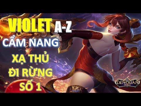 Liên Quân Mobile: Cẩm nang Violet đi rừng mùa 4 từ A-Z: Bắn tan nát mọi đội hình