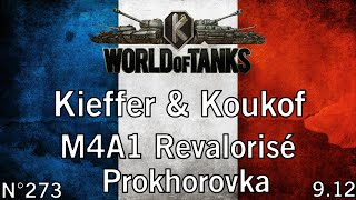 World of Tanks - 9.12 - M4A1 Revalorisé - Prokhorovka - HD