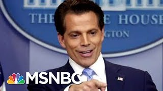 Anthony Scaramucci's Profanity-Laced Rant Was Last Straw for White House Staff | MSNBC