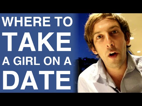 Where To Take A Girl On A Date