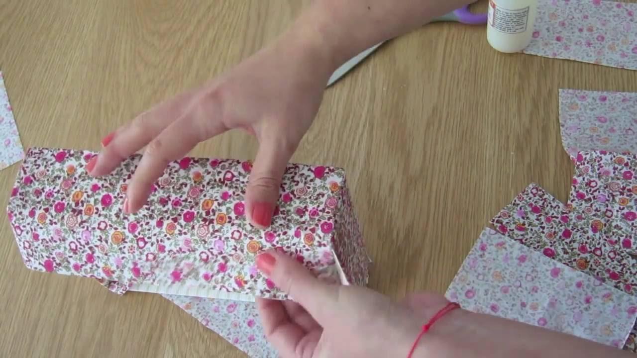 Recouvrir Une Boite De Tissu