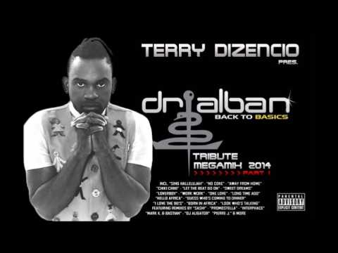 TERRY DIZENCIO™ pres  ''DR  ALBAN The Tribute Megamix Part I'' 2014