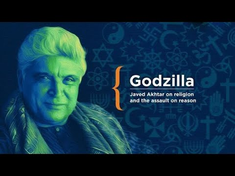 Godzilla - Javed Akhtar @Algebra