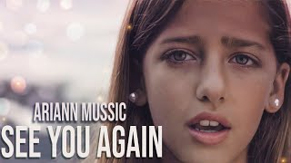 Wiz Khalifa - See You Again ft. Charlie Puth  Furious 7 -by 9 years old ARIANN cover - Subtitulada