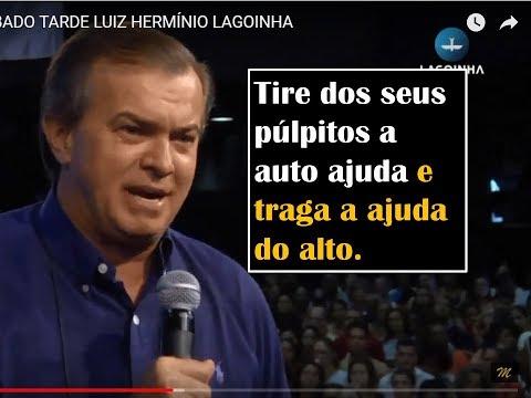 MELHOR PREGAÇÃO DO AP. LUIZ HERMÍNIO 2018 LAGOINHA