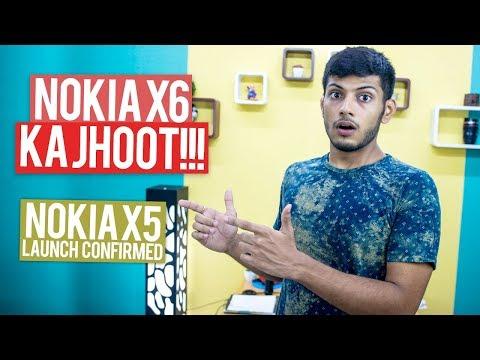 Nokia X6 Ka JHOOT!, Android Ka THE END, Nokia X5 Launch Date ,Zenfone Max Pro 6GB