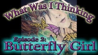WWIT Episode 2 Butterfly Girl