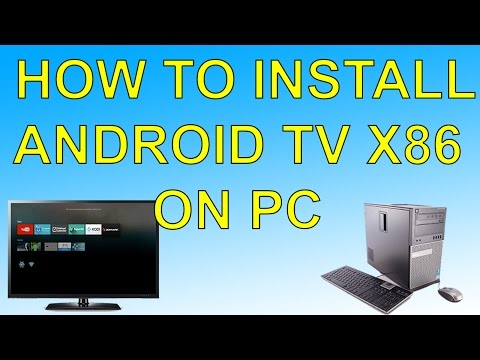 How To Install Android Tv On Pc Android Tv X86
