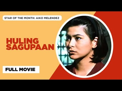 Huling Sagupaan: Ace Vergel, Aiko Melendez & Monsour del Rosario | Full Movie