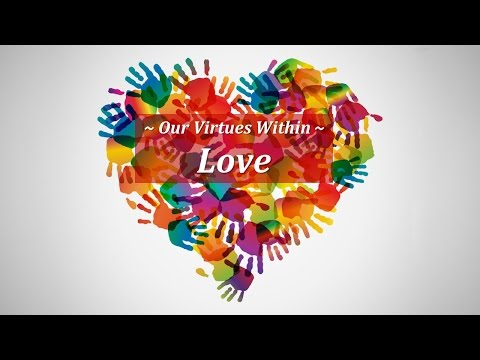 Our Virtues Within - Love
