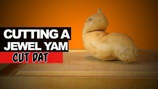 Cutting A Jewel Yam