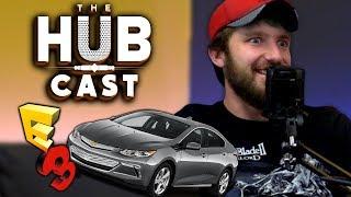 E3 Lyft Fiasco | The Hub Cast Episode 30