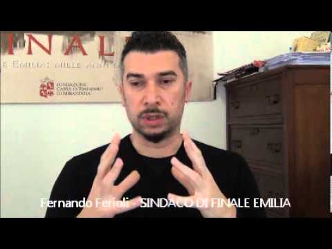 """FERNANDO FERIOLI: Il Sindaco """"guerriero"""" che RIVUOLE Finale Emilia!"""