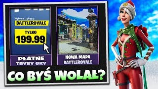 FORTNITE what WOULD YOU PREFER ... NEW WORLD BATTLEROYALE OR PAID MODES?