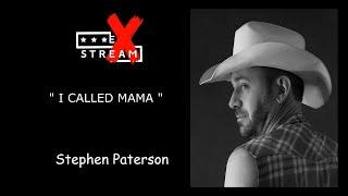 I CALLED MAMA LINEDANCE (STEPHEN PATERSON) STREAMLINE WEEK 12