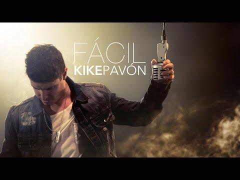 Kike Pavón - Fácil (Audio Oficial)