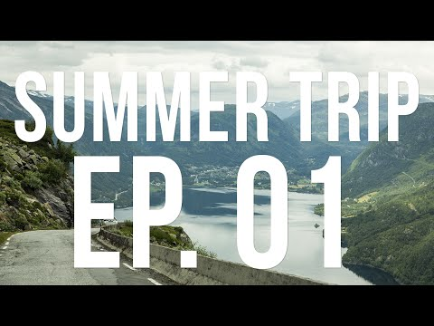 Summer trip 2016 | Around Southern Norway Ep. 01
