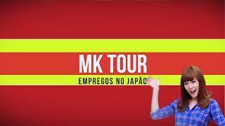 MK TOUR EMPREGOS NO JAPÃO